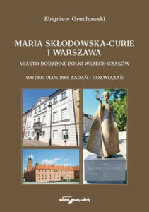 https://sitpchem.org.pl/wp-content/uploads/2021/04/Maria-Skłodowska-Curie-i-Warszawa-211x300.jpg